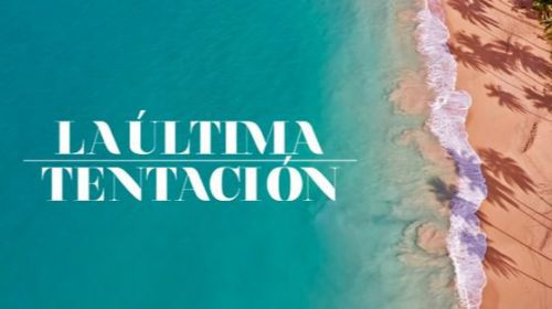 Protagonistas de 'La última tentación', primera secuela a nivel internacional de 'La isla de las tentaciones'